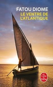 Fatou Diome - Le Ventre de l'Atlantique.