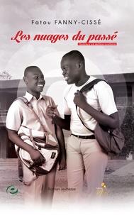 Fatou Fanny-Cissé - Les nuages du passé - Violence en milieu scolaire.