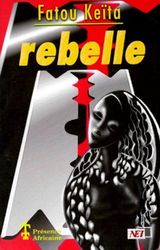 Fatou Keïta - Rebelle.
