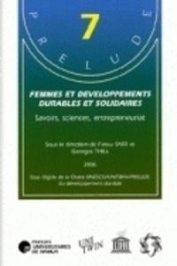 Fatou Sarr et Georges Thill - Femmes et développements durables et solidaires - Savoirs, sciences, entreprenariat.