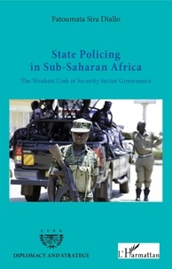 Accentsonline.fr State Policing in Sub-Saharan Africa - The Weakest Link of Security Sector Governance Image
