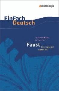 Faust. Mit Materialien - Der Tragödie erster Teil - Neubearbeitung: Gymnasiale Oberstufe.