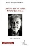 Faustin Mvogo et Marie Andela - L'errance dans les romans de Tahar Ben Jelloun.