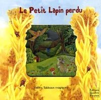 Faustina Fiore et Susi Adams - Le Petit Lapin perdu.