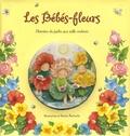 Faustina Fiore et Patricia MacCarthy - Les Bébés-fleurs - Histoire du jardin aux mille couleurs.