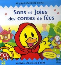 Faustina Fiore et Derek Matthews - Sons et Joies des contes de fées.