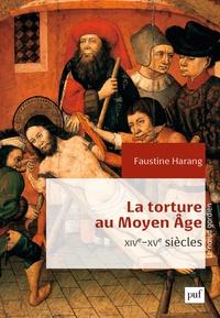 Ucareoutplacement.be La torture au Moyen Age - Parlement de Paris, XIVe-XVe siècles Image