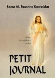 Faustine Kowalska - Petit Journal. - La Miséricorde Divine dans mon âme.