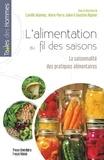 Faustine Régnier et Marie-Pierre Julien - L'alimentation au fil des saisons - La saisonnalité des pratiques alimentaires.