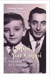 Faustino Coppi - Coppi par Coppi - Une autre histoire de la vie du campionissimo.
