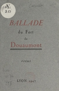 Fausto Casado - Ballade du Fort de Douaumont.