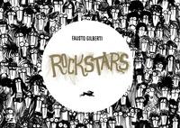 Fausto Gilberti - Rockstars.