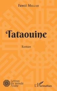 Fawzi Mellah - Tataouine.