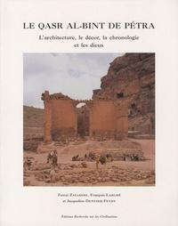 Fawzi Zayadine et François Larché - Le Qasr al-Bint de Pétra - L'architecture, le décor, la chronologie et les dieux.