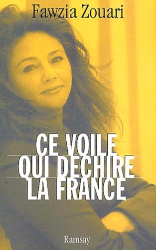 Fawzia Zouari - Ce voile qui déchire la France.