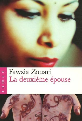 Fawzia Zouari - La deuxième épouse.