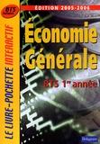 Fawzy Benhamou et Béatrice Heylliard-Dirou - Economie générale 1e année BTS Tertiaires.