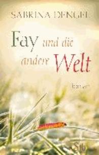 Fay und die andere Welt.