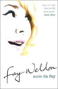 Fay Weldon - Auto Da Fay.