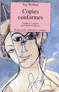 Fay Weldon - Copies conformes.