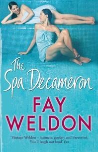 Fay Weldon - The Spa Decameron.