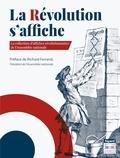 Fayard - La Révolution s'affiche - La collection d'affiches révolutionnaires de l'Assemblée Nationale.
