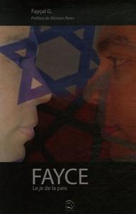 Faycal G - Fayce - Le JE de la paix.