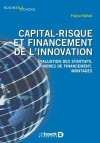 Faÿçal Hafied - Capital-risque et financement de l'innovation - Evaluation des startups modes de financement montages.