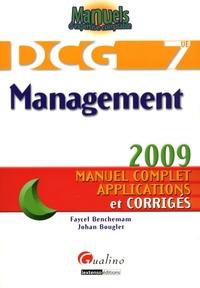 Faycel Benchemam et Johan Bouglet - Management DCG7 - Manuel complet, applications et corrigés.