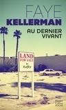 Faye Kellerman - Au dernier vivant.