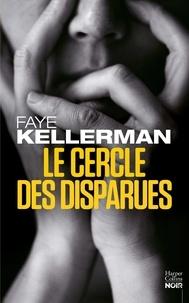 Faye Kellerman - Le cercle des disparues.