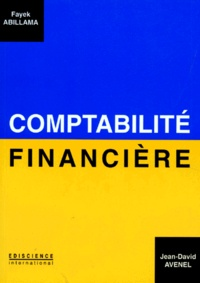 Fayek Abillama et Jean-David Avenel - Comptabilité financière.