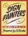 Faythe Levine et Sam Macon - Sign Painters.