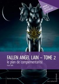 Fazia Salhi - Fallen Angel Lain 2 : Le plan de complémentarité.