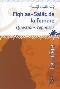 Fdal Haja - Fiqh as-Salât de la femme - Questions réponses.