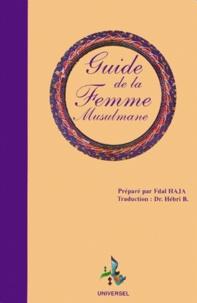 Fdal Haja - Guide la femme musulmane - 2ème édition.