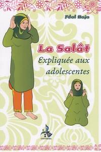 Fdal Haja - La Salât expliquée aux adolescentes.