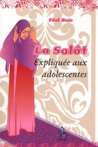 Fdal Haja - La Salât - La prière expliquée aux adolescentes.