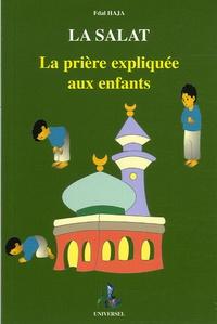 Fdal Haja - La Salât - La prière expliquée aux enfants (garçons).