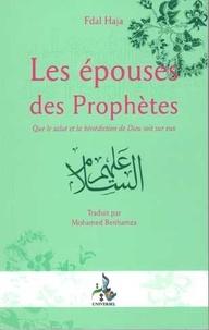 Fdal Haja - Les Epouses du Prophète.