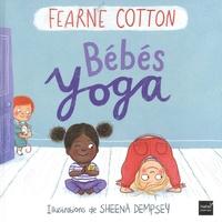 Fearne Cotton et Sheena Dempsey - Bébés Yoga.