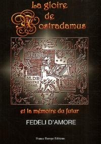 La gloire de Nostradamus et la mémoire du futur - Fedeli D'amore |