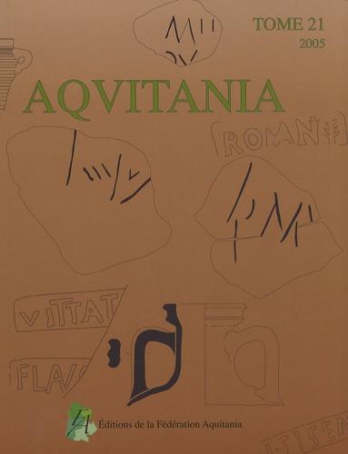 Alain Beyneix - Aquitania N° 21/2005 : .