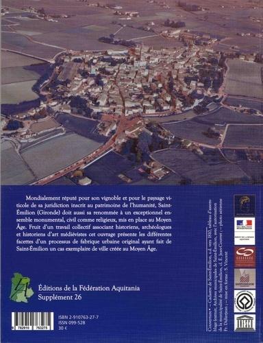 Aquitania Supplément 26 Fabrique d'une ville médiévale. Saint-Emilion au Moyen Age
