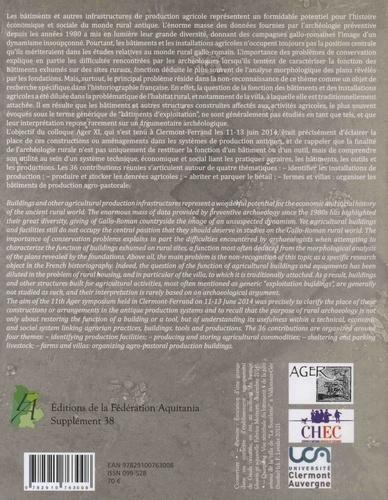 Aquitania Supplément N° 38 Produire, transformer et stocker dans les campagnes des Gaules romaines. Problèmes d'interprétation fonctionnelle et économique des bâtiments  d'exploitation et des structures de production agro-pastorale
