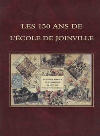 Fédération des Joinvillais - Les 150 ans de l'Ecole de Joinville.