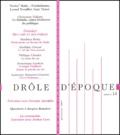 Jacques Rancière et Philippe Choulet - Drôle d'époque N° 14, Printemps 200 : Des cris et des forces.