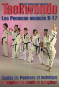 Fédération espagnole taekwondo - Taekwondo Poomsae - Les Poomsae avancés 9-17.