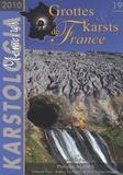 Philippe Audra - Karstologia Mémoires n° 19 : Grottes et karst de France.