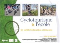 Fédération Française Cyclotour et  USEP - Cyclotourisme à l'école - Un outil d'éducation citoyenne.